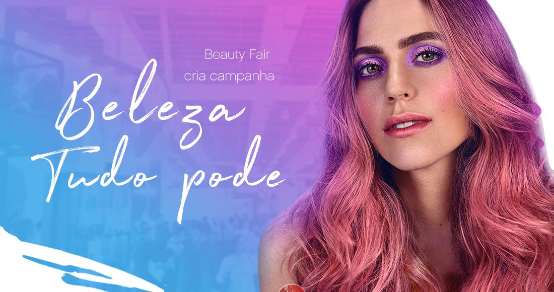 """Beauty Fair cria campanha """"Beleza Tudo Pode"""" top image"""